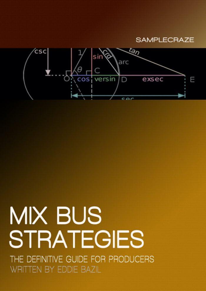 Samplecraze MixBus Strategies