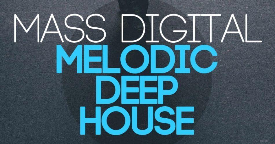 Samplestar Mass Digital Melodic Deep House