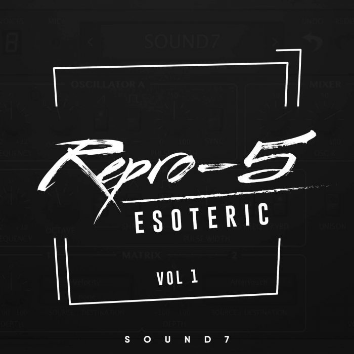 Sound 7 Esoteric Vol 1 for u-he Repro-5