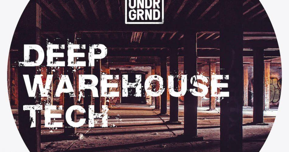 UNDRGRND Deep Warehouse Tech