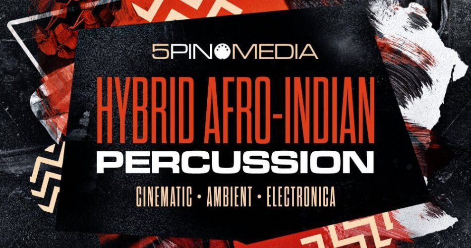 5Pin Media Hybrid Afro Indian Percussion