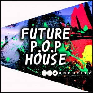 Audentity Records Future POP House