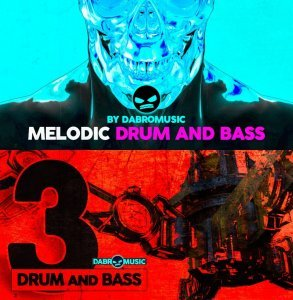 Dabro Music Melodic Drum and Bass & Drum and Bass 3