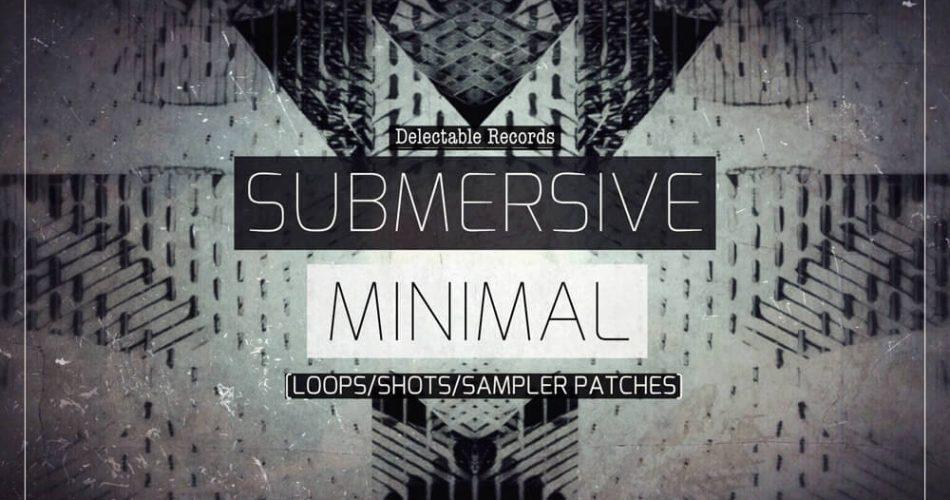 Delectable Records Submersive Minimal