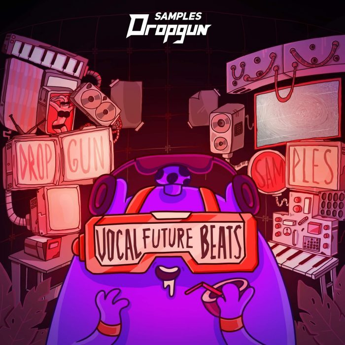 Dropgun Samples Vocal Future Beats