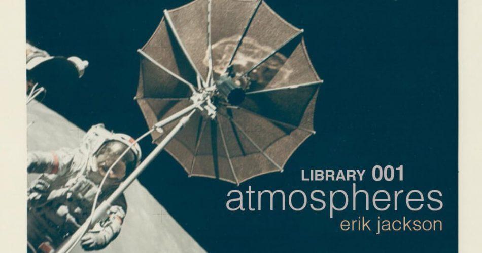 Erik Jackson Library 001 Atmospheres