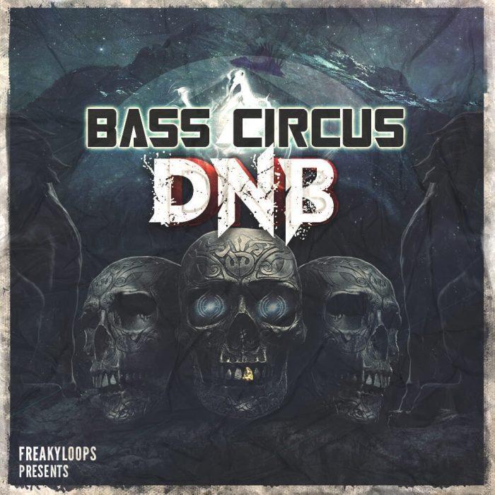 Freaky Loops Bass Circus DNB
