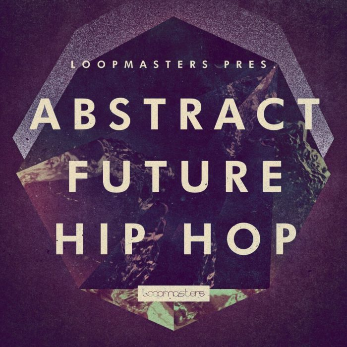 Loopmasters Abstract Future Hip Hop