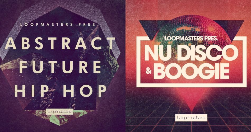 Loopmasters Abstract Future Hip Hop and Nu Disco & Boogie