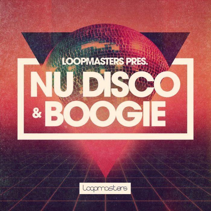 Loopmasters Nu Disco & Boogie