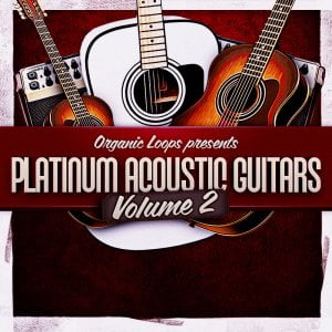 Organic Loops Platinum Acoustic Guitars Vol 2