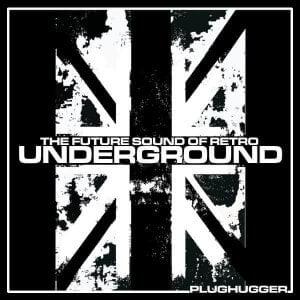 Plughugger Future Sound of Retro Underground for Repro
