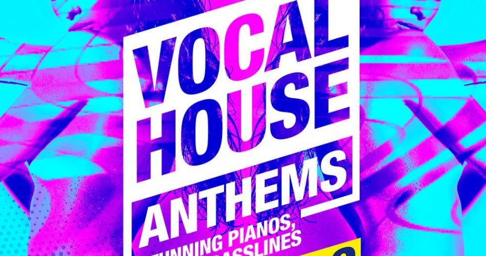 Producer Loops Vocal House Anthems Vol 2