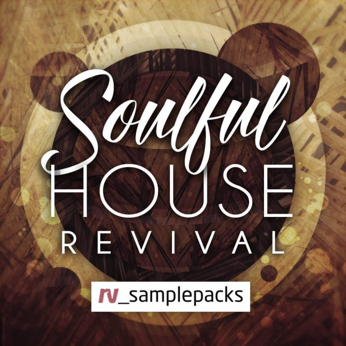 RV Samplepacks Soulful House Revival