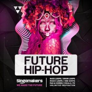 Singomakers Future Hip Hop