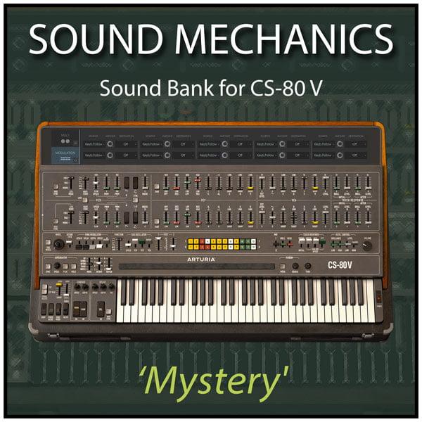 Sound Mechanics Mystery for Arturia CS 80 V