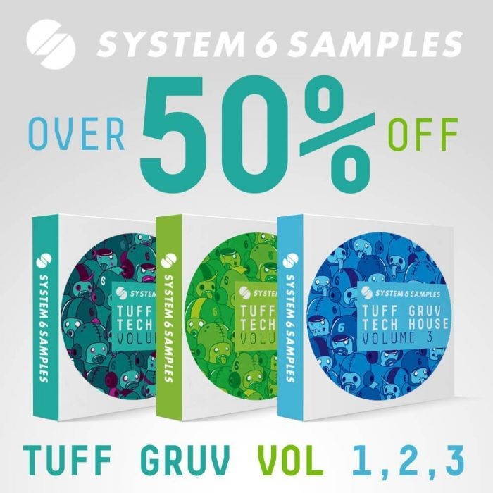 System 6 Samples Tuff Gruv Tech House Bundle