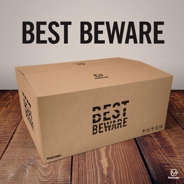 ThaLoops Best Beware