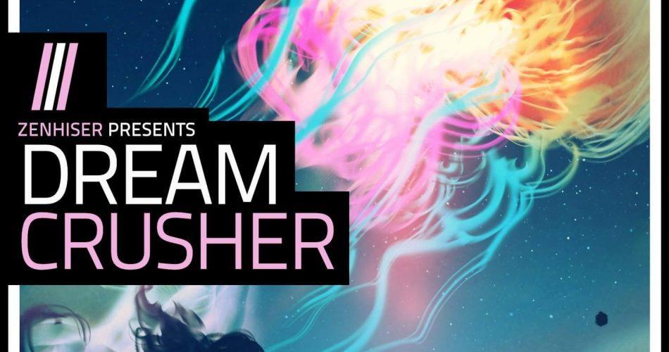 Zenhiser Dream Crusher