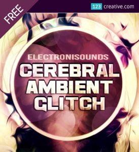 123Creative Cerebral Ambient Glitch FREE
