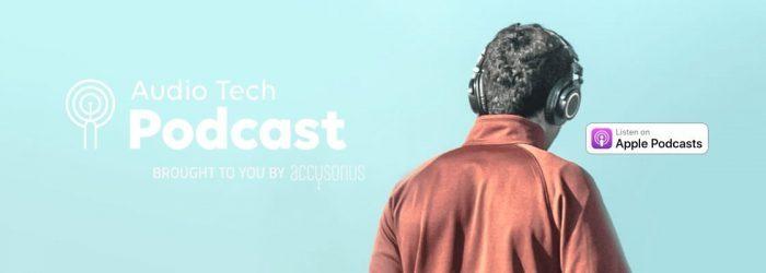 Accusonus Audio Tech Podcast