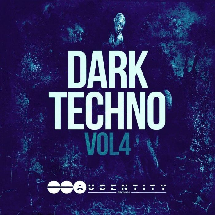 Audentity Records Dark Techno Vol 4