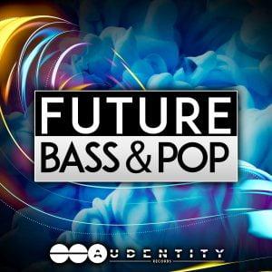 Audentity Records Future Bass & Pop