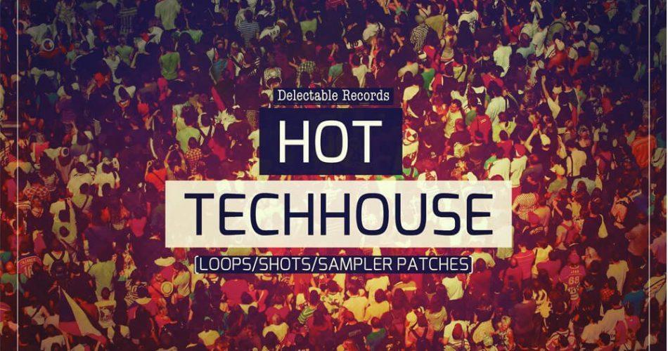 Delectable Records Hot Tech House