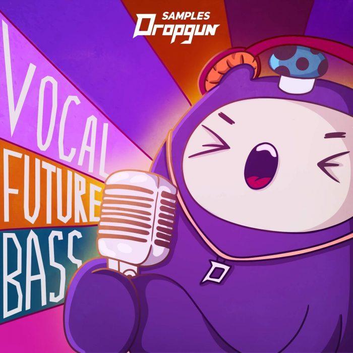 Dropgun Samples Vocal Future Bass