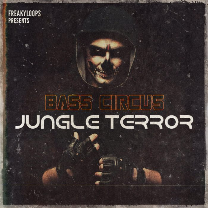 Freaky Loops Bass Circus Jungle Terror