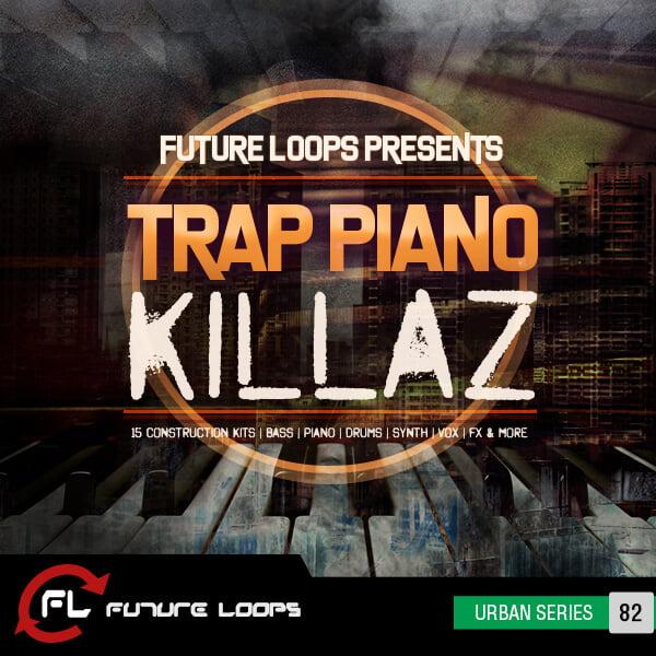 Future Loops Trap Piano Killaz