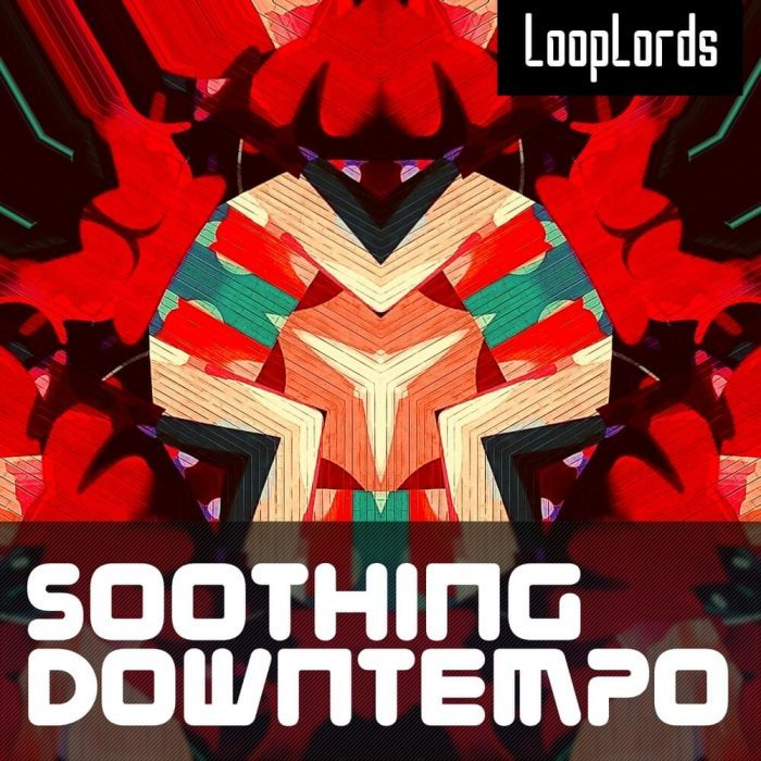 LoopLords Soothing Downtempo