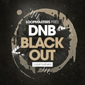 Loopmasters DnB Black Out