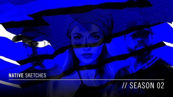 NATIVE SKETCHES Season 02