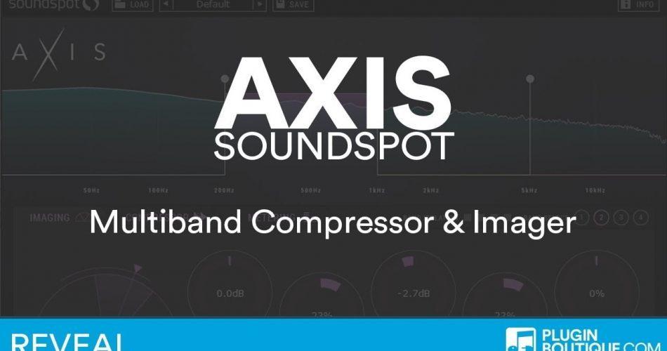 PIB Axis SoundSpot Show Reveal