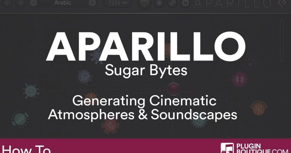 PIB Sugar Bytes Aparillo atmosphere soundscapes