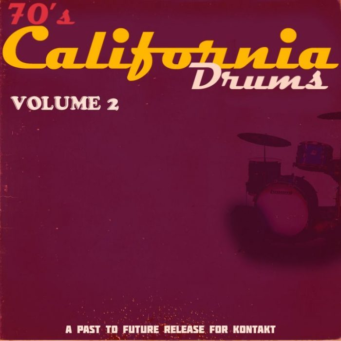 Past To Future Drums 70s California Drums Vol 2
