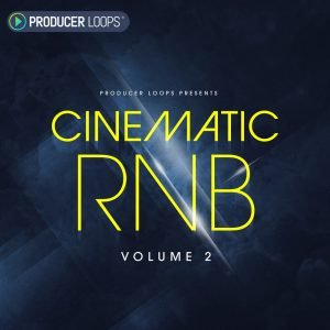 Producer Loops Cinematic RNB Vol 2