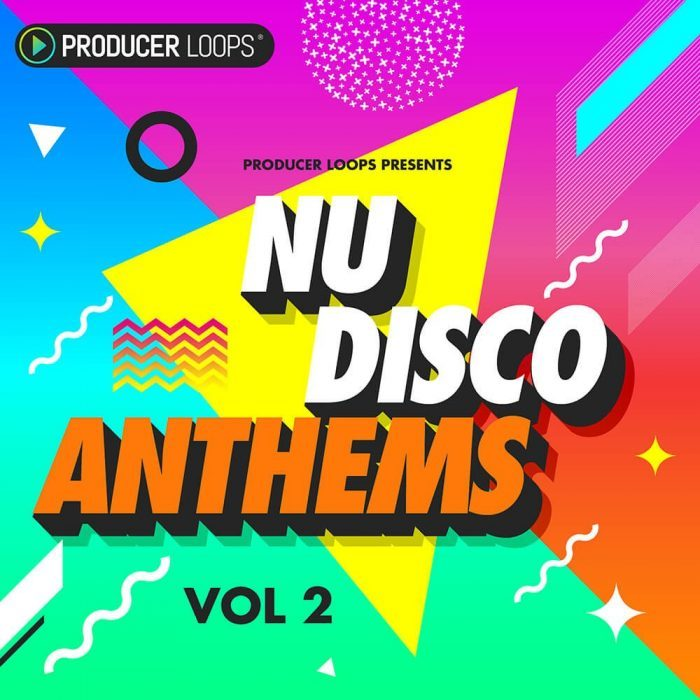 Producer Loops Nu Disco Anthems Vol 2