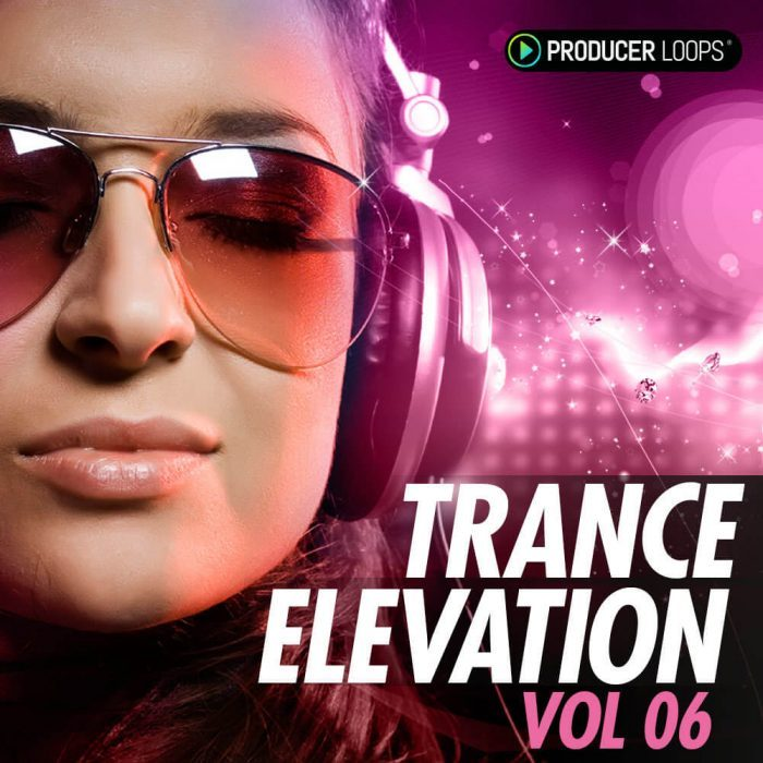 Producer Loops Trance Elevation Vol 6