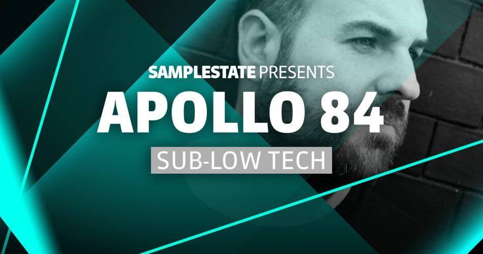 Samplestate Apollo 84 Sub-Low Tech