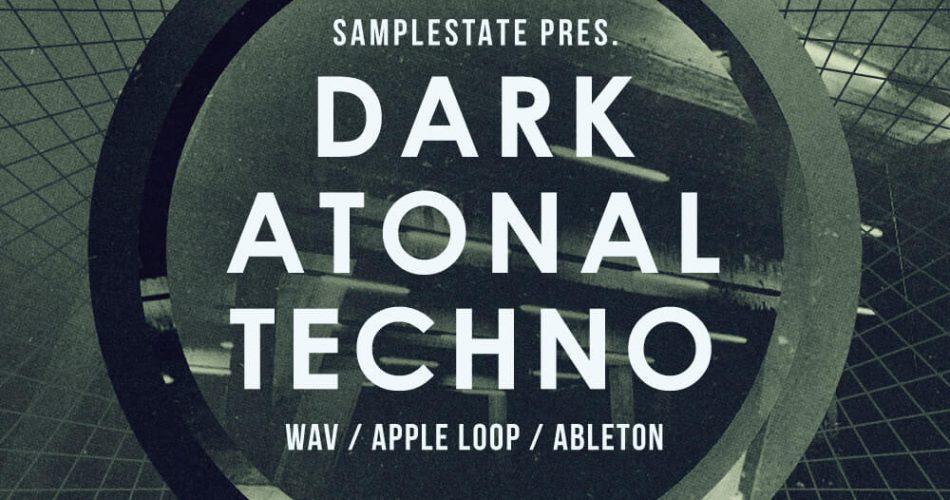 Samplestate Dark Atonal Techno