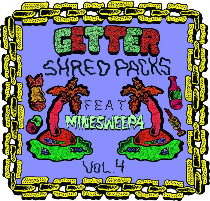 Splice Sounds Getter Shred Packs Vol 4 feat Minesweepa