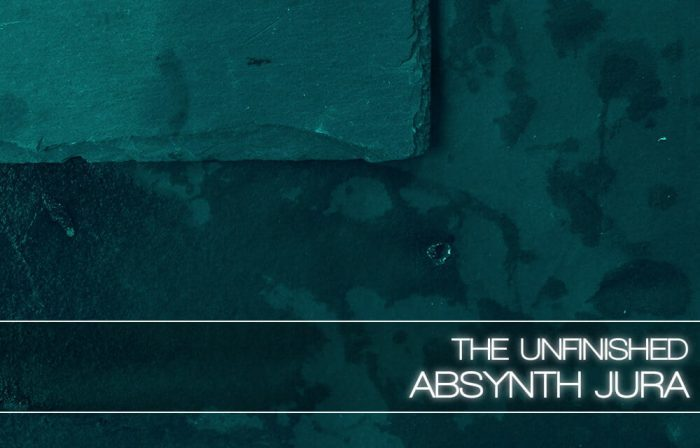 The Unfinished Absynth Jura