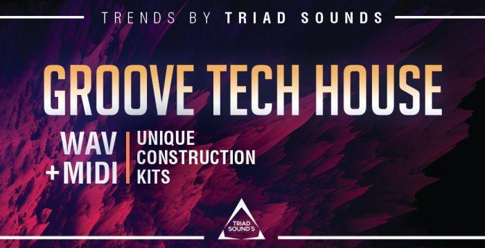 Triad Sounds Groove Tech House