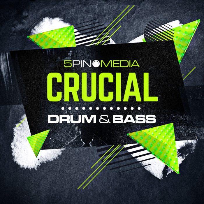 5Pin Media Crucial Drum & Bass