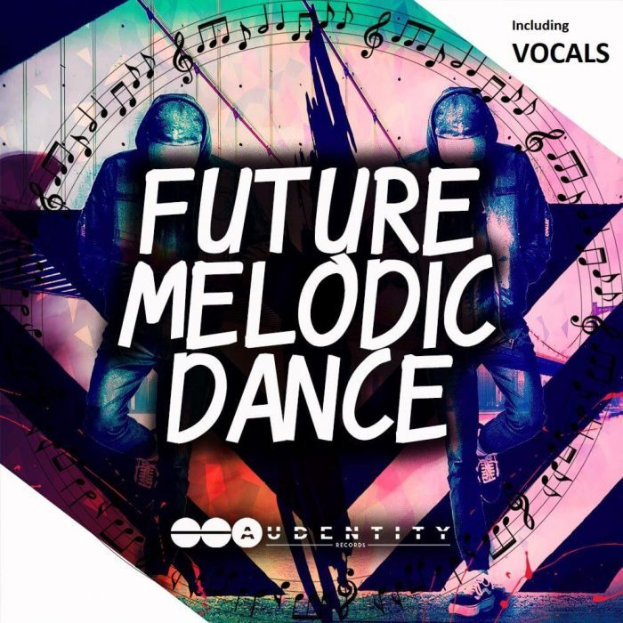 Audentity Records Future Melodic Dance