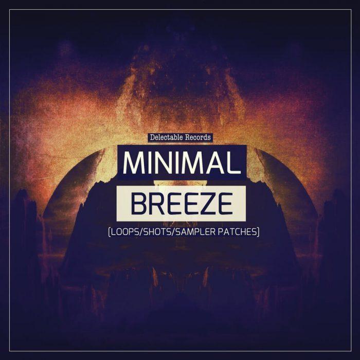Delectable Records Minimal Breeze