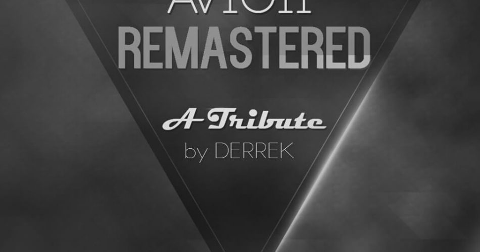 Derrek Avicii Remastered