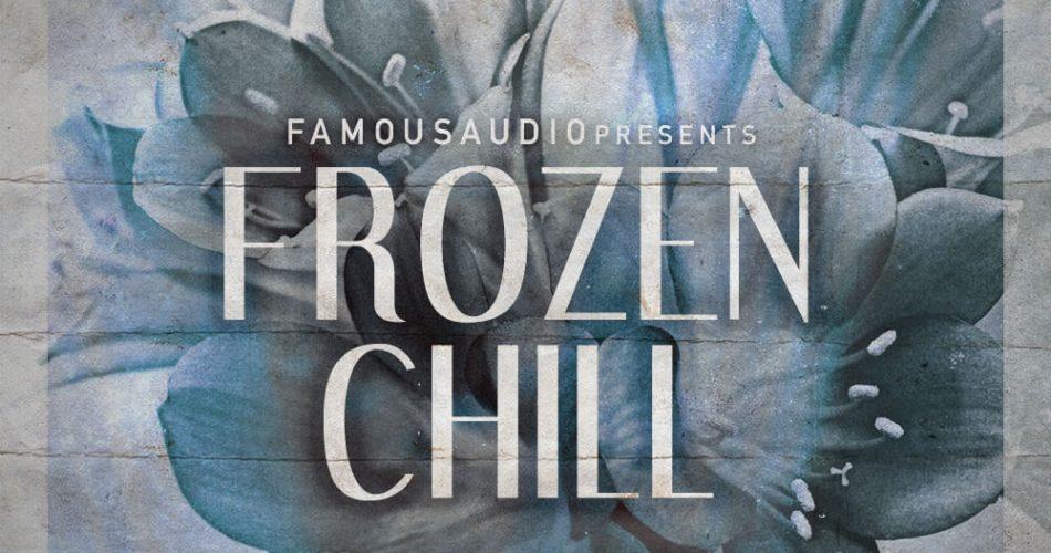 Famous Audio Frozen Chill